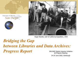 Bridging the Gap  between Libraries and Data Archives:  Progress Report