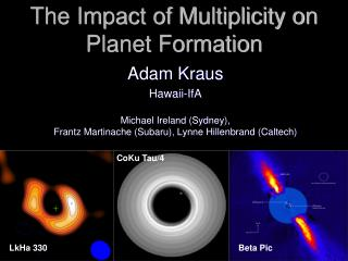 The Impact of Multiplicity on Planet Formation