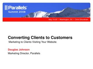 Converting Clients to Customers