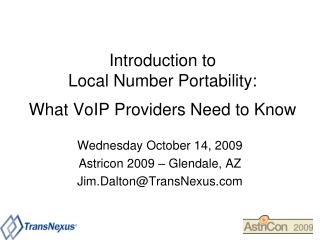 Introduction to Local Number Portability:  What VoIP Providers Need to Know