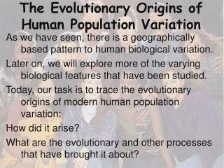 The Evolutionary Origins of Human Population Variation