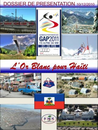 L'Or Blanc pour Haïti
