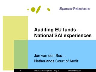 Auditing EU funds   National SAI experiences