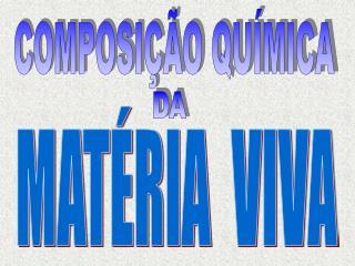 COMPOSI��O QU�MICA