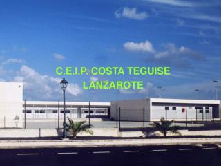 C.E.I.P. COSTA TEGUISE LANZAROTE