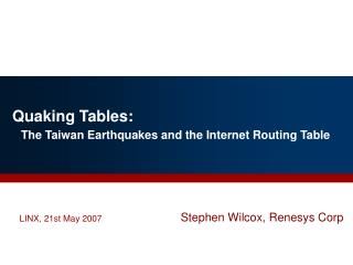 Quaking Tables: The Taiwan Earthquakes and the Internet Routing Table
