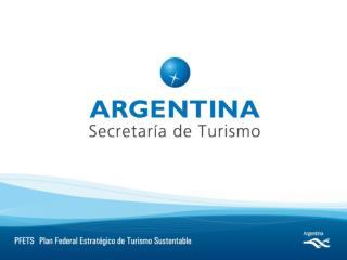 PLAN FEDERAL ESTRATEGICO DE TURISMO SUSTENTABLE FASE III ARTICULACION REGIONAL
