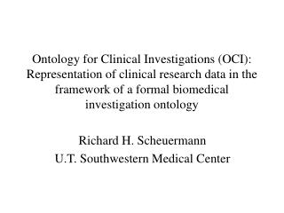Richard H. Scheuermann U.T. Southwestern Medical Center