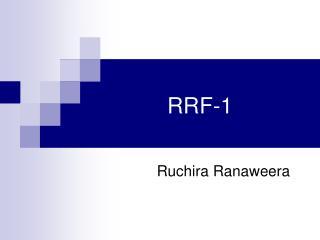 RRF-1