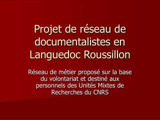 Projet de réseau de documentalistes en Languedoc Roussillon