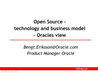 Open Source -  technology and business model - Oracles view
