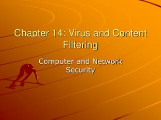 Chapter 14: Virus and Content Filtering