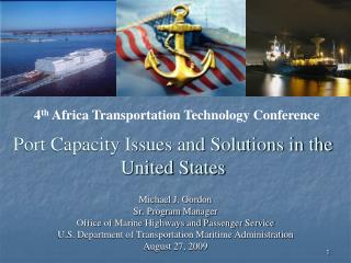 Port Capacity Issues and Solutions in the United States