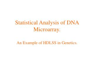 Statistical Analysis of DNA Microarray.