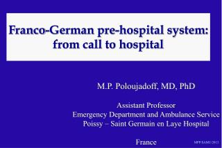 Franco-German pre-hospital system: from call to hospital