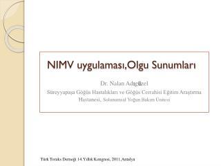 NIMV uygulaması,Olgu Sunumları