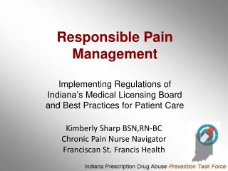 Kimberly Sharp BSN,RN-BC Chronic Pain Nurse Navigator Franciscan St. Francis Health