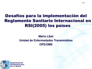 Desafíos para la implementación del Reglamento Sanitario Internacional en RSI(2005) los países