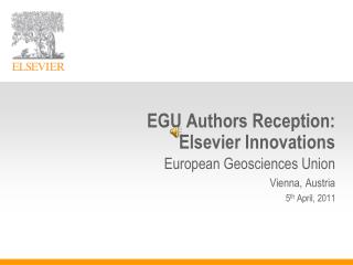 EGU Authors Reception:  Elsevier Innovations