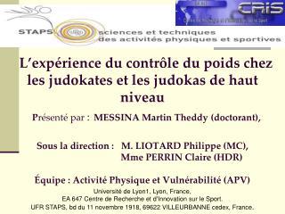 Université de Lyon1, Lyon, France, EA 647 Centre de Recherche et d'Innovation sur le Sport.