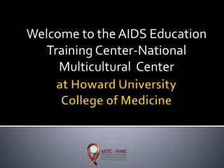 at Howard University  College of Medicine