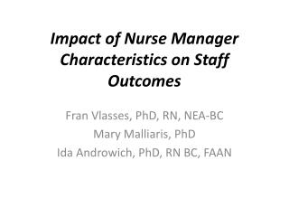 Impact of Nurse Manager Characteristics on Staff Outcomes