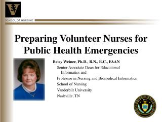 Preparing Volunteer Nurses for Public Health Emergencies