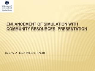 Enhancement of Simulation with Community Resources- Presentation