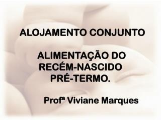 Profª Viviane Marques