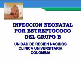 INFECCION NEONATAL POR ESTREPTOCOCO DEL GRUPO B