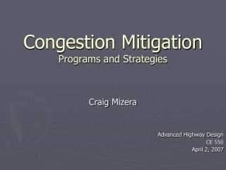Congestion Mitigation Programs and Strategies