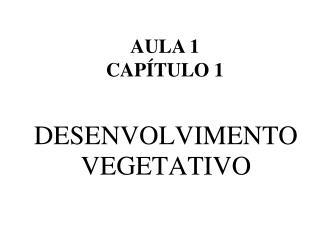 DESENVOLVIMENTO  VEGETATIVO