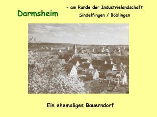 – am Rande der Industrielandschaft  Sindelfingen /Böblingen
