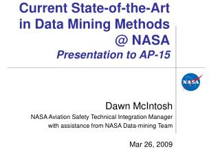 Current State-of-the-Art in Data Mining Methods @ NASA Presentation to AP-15
