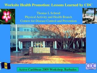 Active Caribbean 2009 Workshop, Barbados