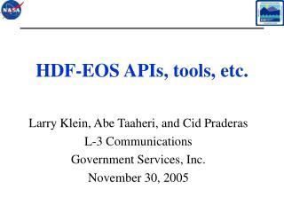 HDF-EOS APIs, tools, etc.