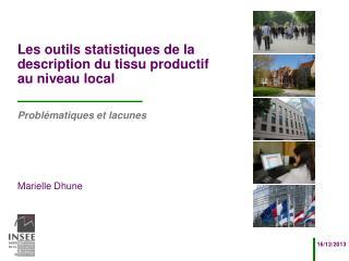 Les outils statistiques de la description du tissu productif au niveau local