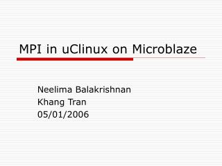 MPI in uClinux on Microblaze