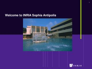 Welcome to INRIA Sophia Antipolis