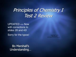 Principles of Chemistry I Test 2 Review
