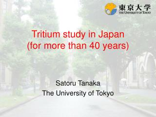 Tritium study in Japan (for more than 40 years)