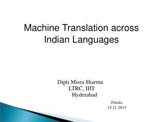 Machine Translation across Indian Languages