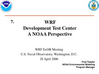 WRF Development Test Center A NOAA Perspective