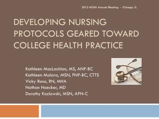 Developing Nursing Protocols Geared Toward College Health Practice