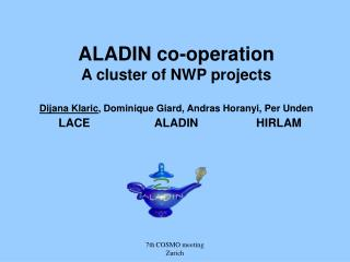  ALADIN consortium  ALADIN structure  ALADIN networking  ALADIN 2 Project