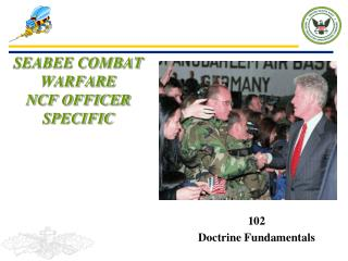 SEABEE COMBAT WARFARE NCF OFFICER SPECIFIC