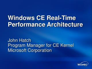Windows CE Real-Time Performance Architecture