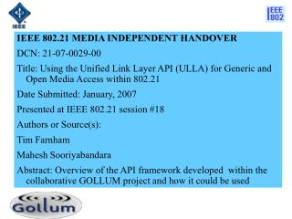 IEEE 802.21 MEDIA INDEPENDENT HANDOVER  DCN:  21-07-0029-00
