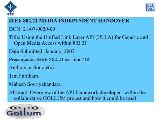 IEEE 802.21 MEDIA INDEPENDENT HANDOVER  DCN:  21-07-0029-00