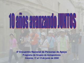 4º Encuentro Nacional de Personas de Apoyo Programa de Grupos de Autogestores